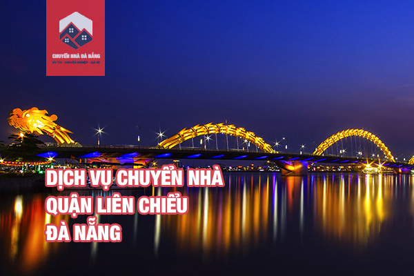 dich-vu-chuyen-nha-tron-goi-quan-lien-chieu-da-nang